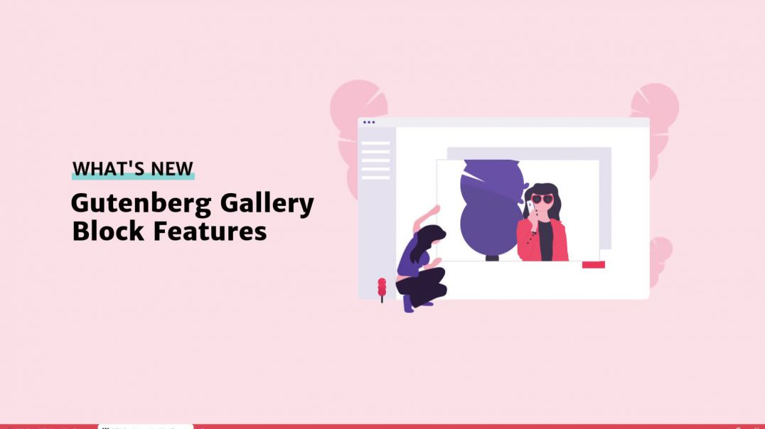 Gutenberg Gallery Block Features [2019]