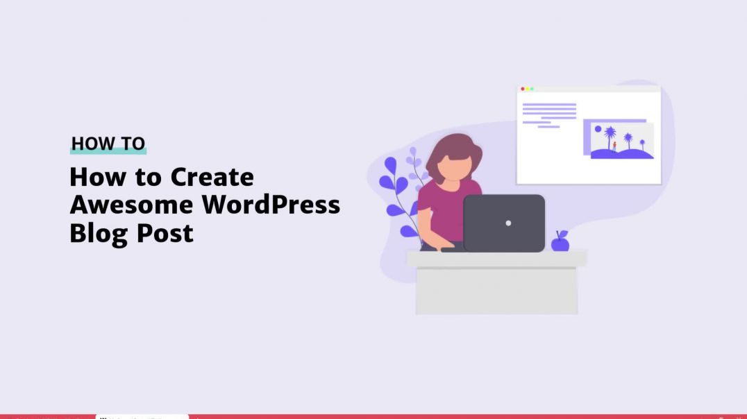 How to Create WordPress Blog Post [2019]
