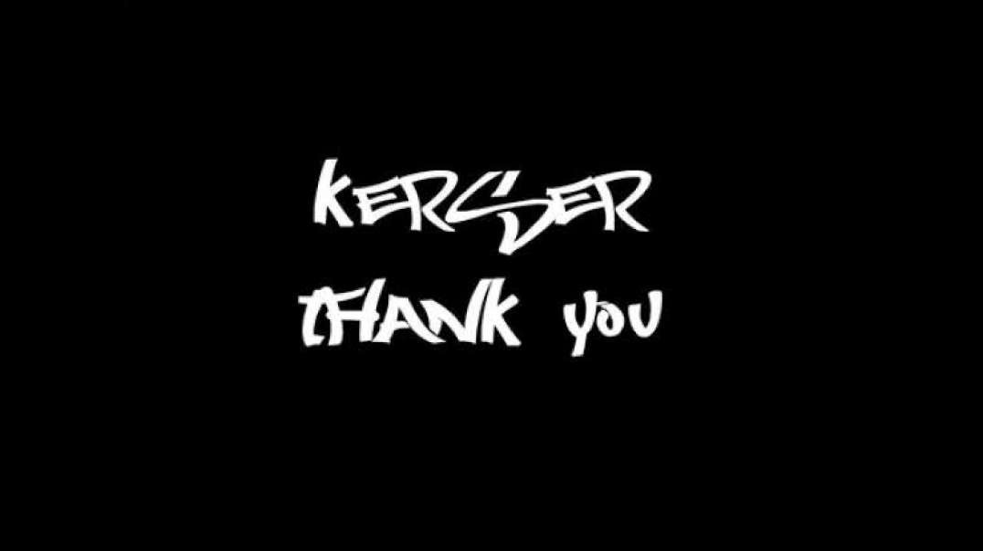 Kerser - Thank You.