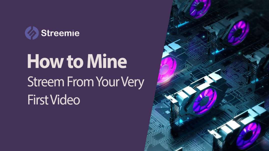 What Is Streemie Video Mining? How to Earn Streem (STRM)