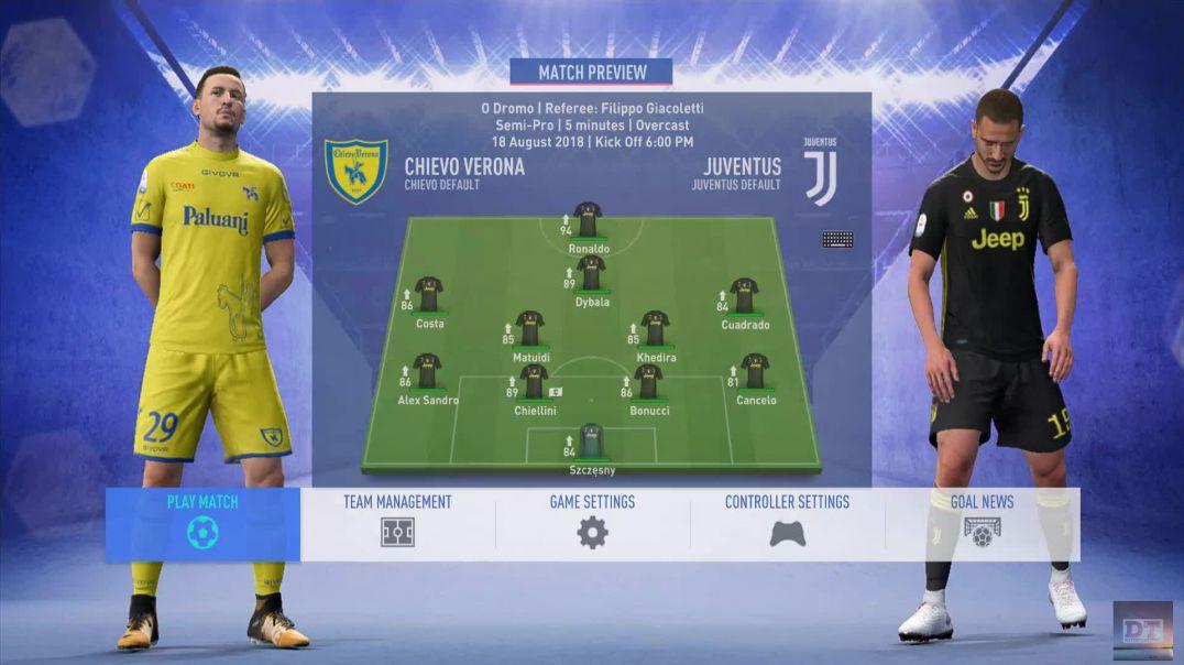 Serie A Round 1 | Chievo Verona VS Juventus | 1st Half | FIFA 19
