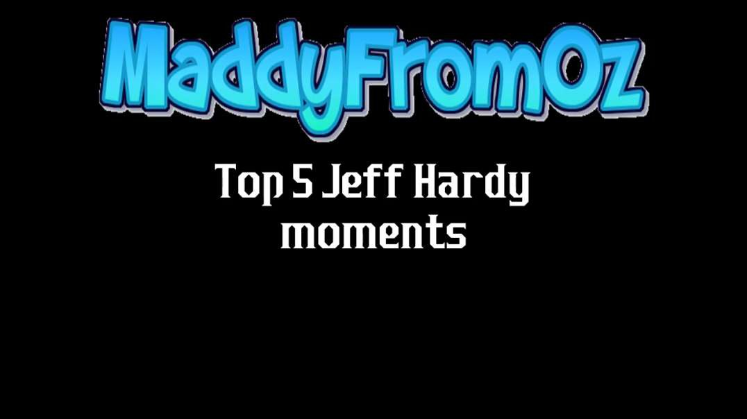 Top 5 Jeff Hardy Moments