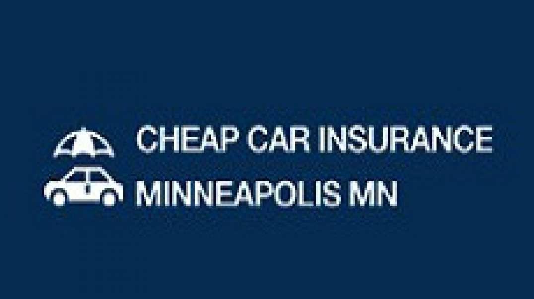 Cheap Auto Insurance in Minneapolis, MN