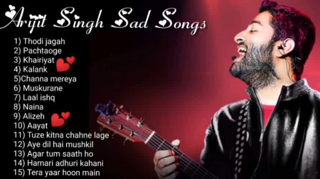ARIJIT SINGH SAD SONGS