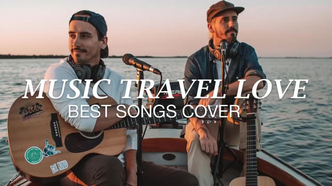 MUSIC TRAVEL LOVE SONG.