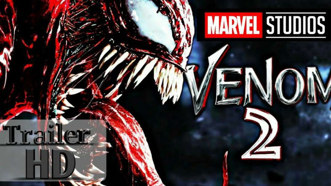 VENOM 2_ Let There Be Carnage (2021) Teaser Trailer