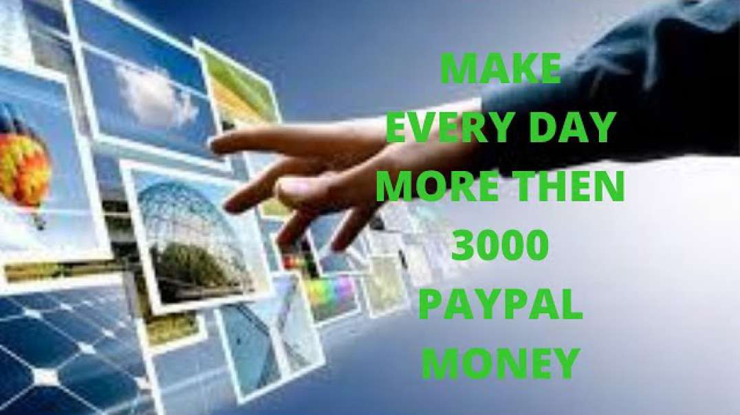 How To Earn Pay pal Money Free-Make Money Online Every Day