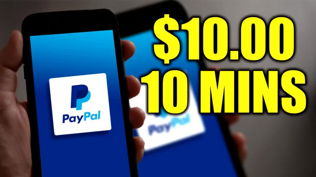 Earn $10.00 in 10 Minutes PayPal Money!