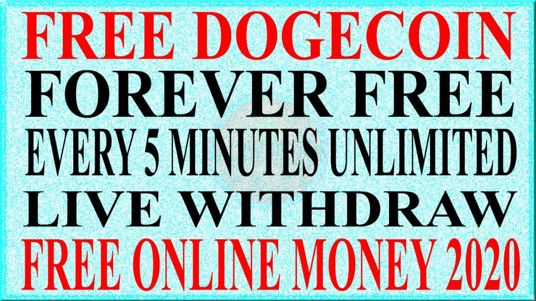 FREE ONLINE MONEY 2020 | FREE DOGE COIN LIVE WITHDRAW EVERY 5 MINUTES EARN UNLIMITED DOGE COIN