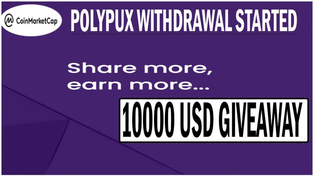 Polypux Withdrawal Started  | PUX 10000 USD GiveAway | Earn Daily PUX