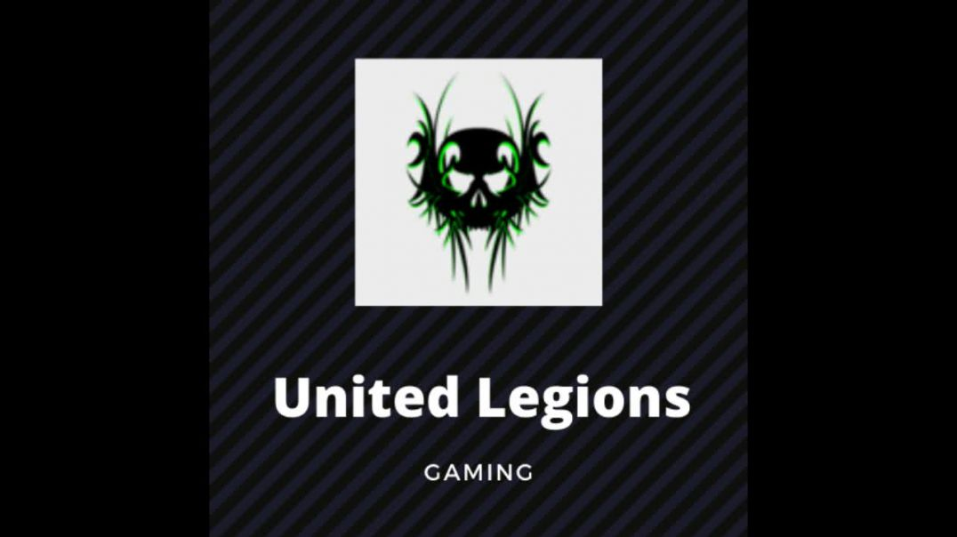 United Legions Gaming Trailer (read description)