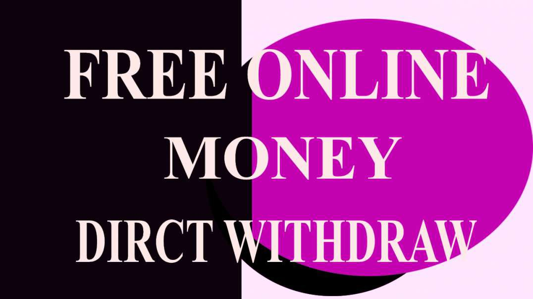 DAILY FREE ONLINE MONEY