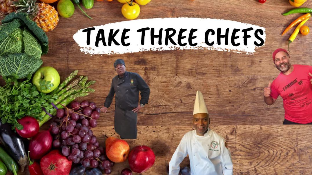 Take Three Chefs
