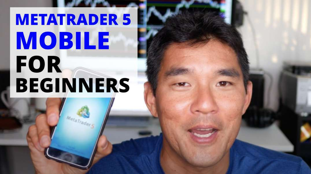 MetaTrader 5 Mobile Tutorial For Beginners