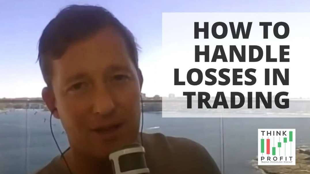 How to Handle Losses in Trading // Ep. 2 Think Profit Podcast