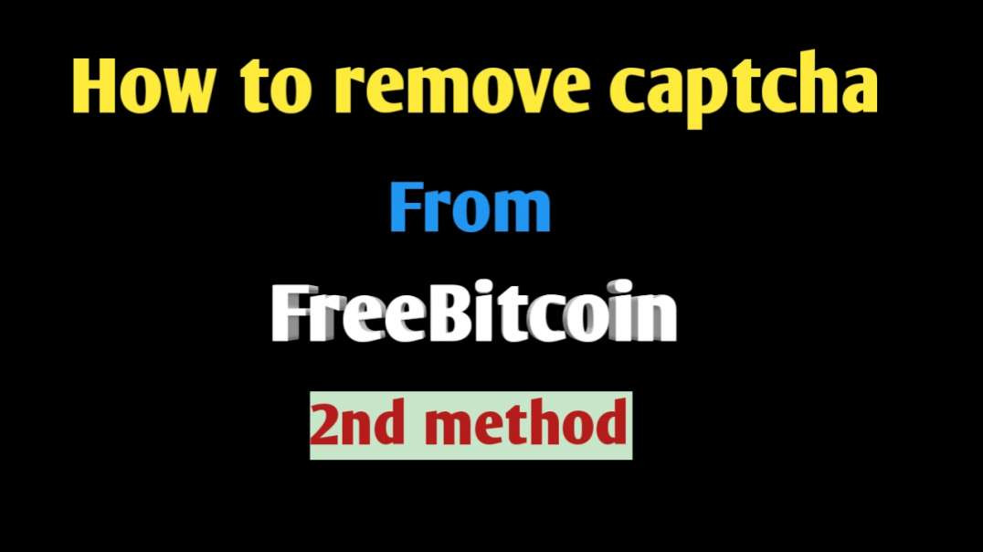 How to remove captcha from freebitcoin 2nd method